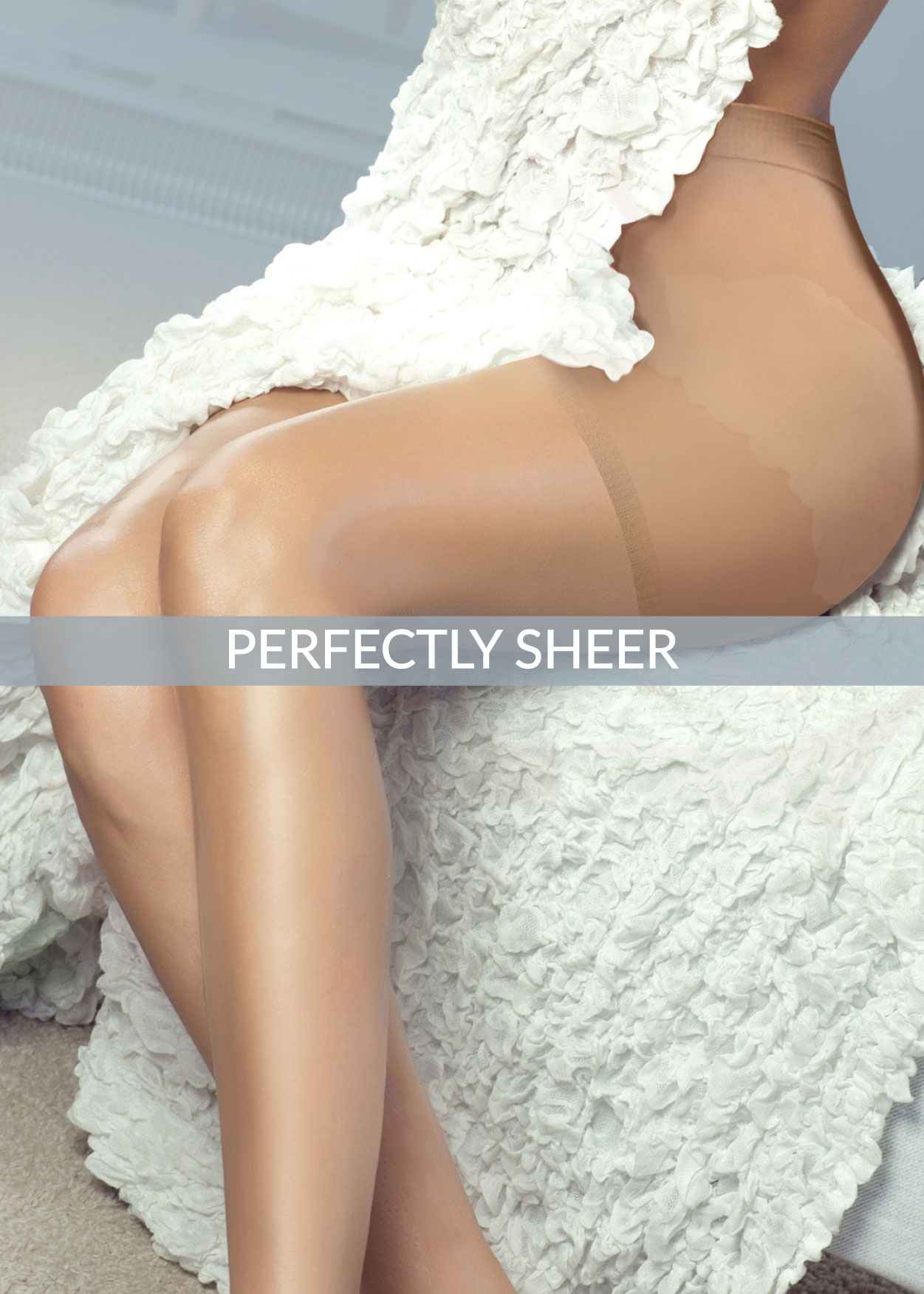 Perfectly Sheer